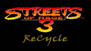 Streets of Rage 3 - Recycle (Cycle & Fuze Remix) by Zaytoony