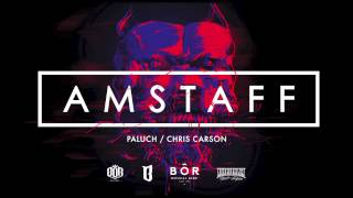 Paluch / Chris Carson - AMSTAFF ( OFFICIAL AUDIO/ NEW 2014)