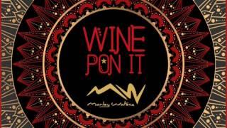 Wine Pon It (Lyric Video) - Marley Waters