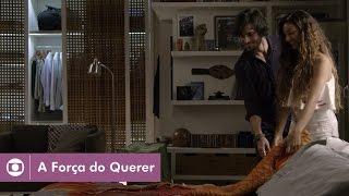 A Força do Querer: capítulo 27 da novela, quarta, 3 de maio, na Globo