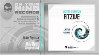 OYMR049 - Victor Rogonza - One Beat (Original Mix) [On Your Mind Records]