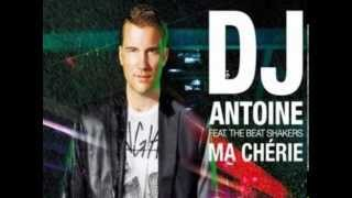 DJ Antoine ft. The Beat Shakers - Ma Chérie (Fast Version)