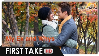 FIRST TAKE | 'My Ex and Whys' | Enrique Gil, and Liza Soberano