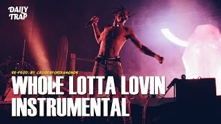 DJ Mustard Ft. Travi$ Scott - Whole Lotta Lovin (Instrumental)