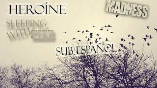 Heroine Sleeping with sirens | Sub español