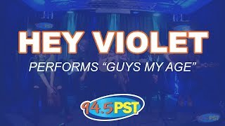 Hey Violet- Guys My Age in the PST Live Lounge