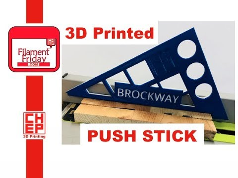 Filament Friday - Personalized 3D Printable Table Saw Push Stick