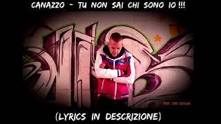 Canazzo - Tu Non Sai Chi Sono Io!!!