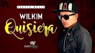 Wilkim - Quisiera (Canción Para Dedicar a Mamá)