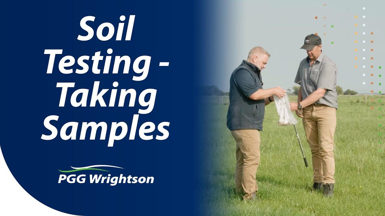 Soil Testing - Taking Samples | PGG Wrightson Tech Tips