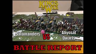 Kings of War Battle Report 28: Salamanders VS Abyssal Dwarfs
