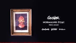 GUZIOR - Normalnie żyjąc (prod. Adamo)