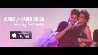 Aurea ft. Paulo Sousa - Heading Back Home
