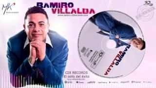 RAMIRO VILLABA - TU NO ERES LA BUENA (Difusión 2017)