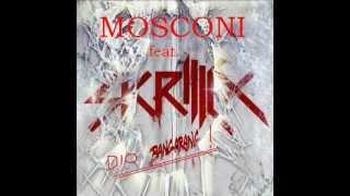 Mosconi feat. Skrillex-Dio Bangarang!