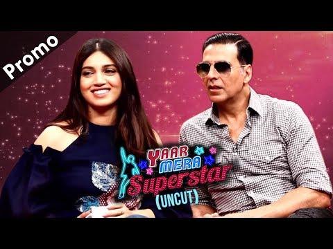 Akshay Kumar & Bhumi Pednekar On 'Yaar Mera Superstar'   Promo