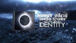 "Danger Silent - ""Sinking Stones"" (feat. Albert Schweizer)"