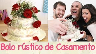 BOLO rústico de CASAMENTO ft. Cenário Novo + Nilson Versatti #TPMvaiCasar | TPM, pra que te quero?