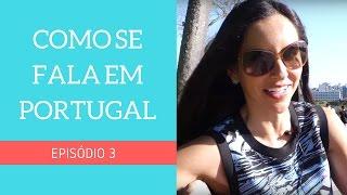 Como se fala em Portugal? | Ep.3 | Rafa Cunha