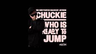 Chuckie - Who is Ready to Jump (Preview) OUT NOW