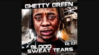 Ghetty Green - Bitches Love A Dope Boy + Mixtape Link