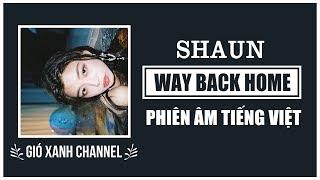 [Phiên âm tiếng Việt] Way Back Home – SHAUN