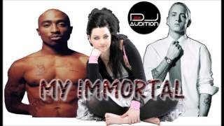 "**NEW 2016** - Eminem - ""My Immortal"" Feat  2Pac & Evanescence [DJ Audition Remix]"
