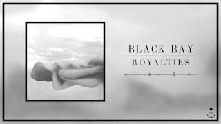 Black Bay - Royalties