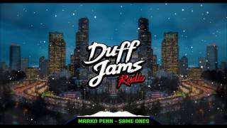 Marko Penn - Same Ones [New 2017]