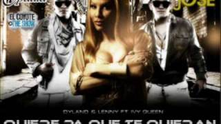 Quiere Pa Te Quieran - Dyland & Lenny Ft. Ivy Queen (Official Remix)