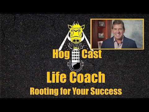 Hog Cast - Life Coach
