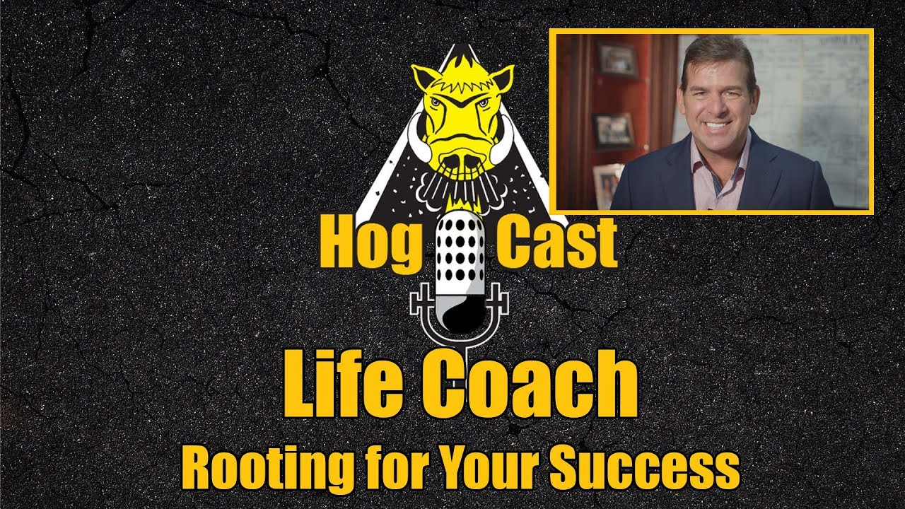Hog Cast - Life Coach