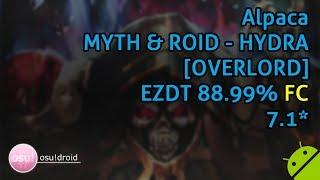 Alpaca 🇰🇷. MYTH & ROID - HYDRA [OVERLORD] EZDT 88.99% FC #5
