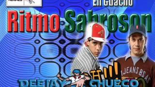 Ritmo Sabroson - Eh Guacho (( DeeJay Chueco ))