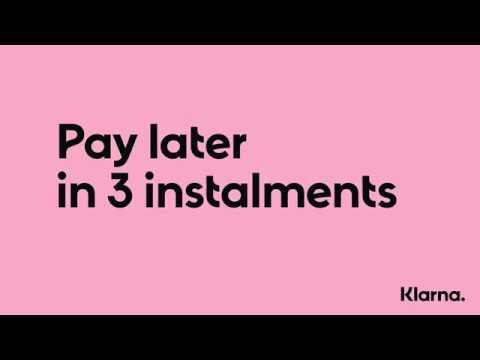 Pay later in 3 instalments by Klarna