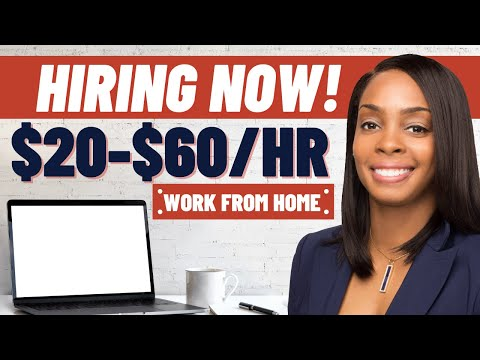 $20-$60/hr Online Work from Home Jobs Hiring Now!
