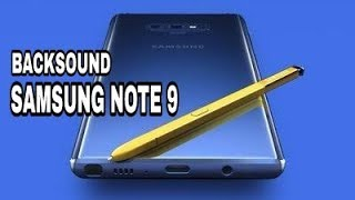 BACK SOUND SAMSUNG NOTE 9 BY SIA