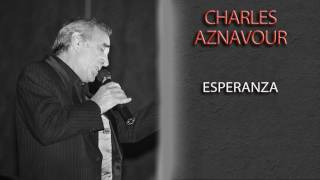 CHARLES AZNAVOUR - ESPERANZA
