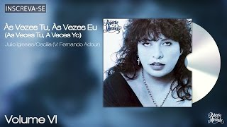 Roberta Miranda - Às Vezes Tu, Às Vezes Eu (As Veces Tu, A Veces Yo) - Volume 6 - [Áudio Oficial]