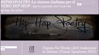 Hopsin-No Words (skit) traduzione in italiano (Pound Syndrome 2015) LINK IN DESCRIZIONE!