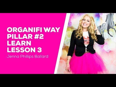 Organifi Way Pillar 2 Learn - Lesson 3  - Breakdown to Breakthrough - Jenna Ballard