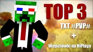 TOP 3 TXT DO #PVP#