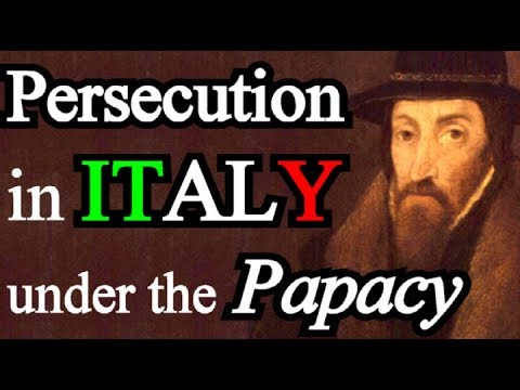Persecutions in Italy under the Papacy - John Foxe / Book of Martyrs