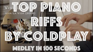 Top Piano Riffs by Coldplay - Medley in 100 Seconds - 5/5