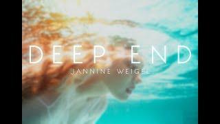 Jannine Weigel - Deep End (Official Lyric Video)