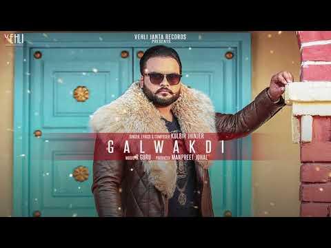 GALWAKDI LYRICS - Kulbir Jhinjer | (Album: Mustachers)