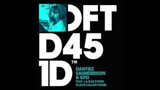 Dantiez Saunderson & KPD featuring La Rae Starr 'Place Called Home'