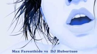 Max Farenthide vs DJ Hubertuse - Easy Lady