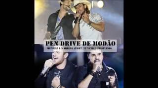 Pen Drive de Modão (part. Zé Neto e Cristiano) - Munhoz & Mariano LETRA