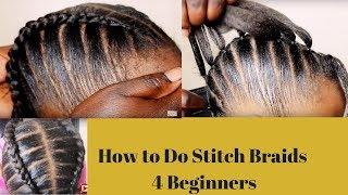 How To Do Stitch Braids 4 Beginners